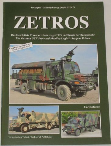 Zetros, by Carl Schulze, subtitled 'The German GTF Protected Mobility Logistic Support Vehicle'